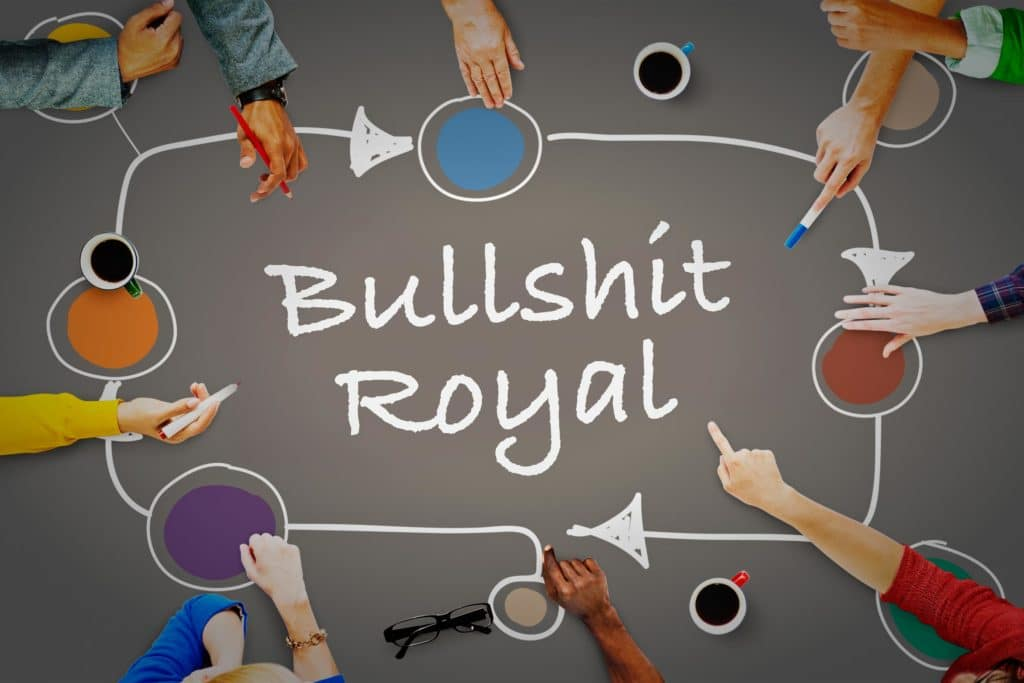 Bullshit Royal - Warum Sie mit Methoden nur scheitern können