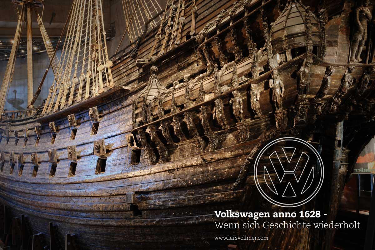 Volkswagen anno 1628 - Wenn sich Geschichte wiederholt
